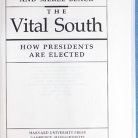 The vital South : how presidents are elected