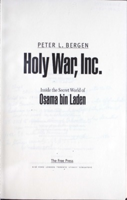 Holy war, Inc. : inside the secret world of Osama bin Laden.