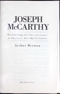 Joseph McCarthy : reexamining the life and legacy of America's most hated senator